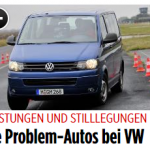 VW T5 und T6 als Vorserienautos: neue Rückrufaktion Neue Problemfahrzeuge bei VW!