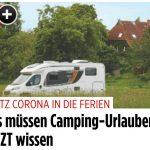 Camping in der Corona-Krise: Stellplätze, Buchungen und Vorbereitungen (BILDplus) Das sollten Camping-Urlauber beachten